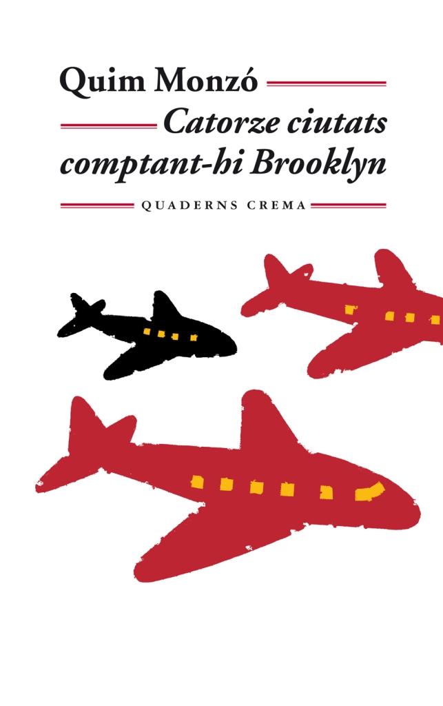 Catorze Ciutats comptant-hi Brooklyn, de Quaderns Crema. Singularia
